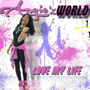 Angie-Love My Life